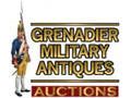 Grenadier Military Antiques Auctions  19th April - May 3rd